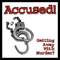 Accused! Getting Away With Murder? - obrázek