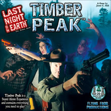 FFP Last Night on Earth: Timber Peak