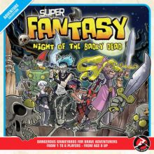 Super Fantasy: Night of the Badly Dead