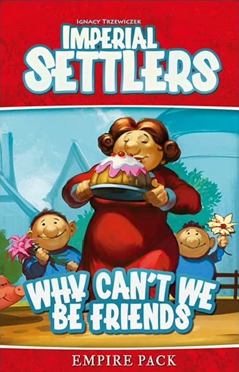 Imperial Settlers: Why Can't We Be Friends - obrázek