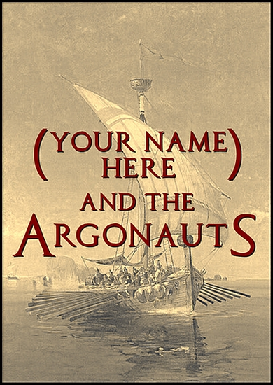 (Your Name Here) and the Argonauts - obrázek