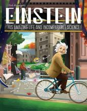 Einstein: His amazing life and...