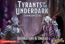 Tyrants of the Underdark: Aberrations & Undead