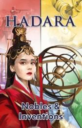 Hadara: Nobles and Inventions