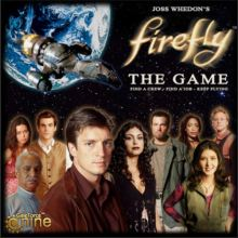 Firefly: The Game + Firefly: Pirates & Bounty Hunt