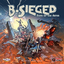 B-Sieged: Sons of the Abyss + Darkness & Fury KS!