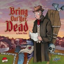 Bring Out Yer Dead - obrázek