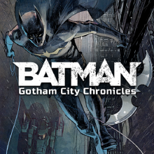 Batman: Gotham City Chronicles (Kickstarter)