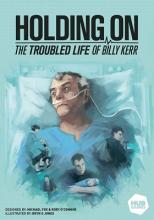 Holding On: The Troubled Life of Billy Kerr - obrázek