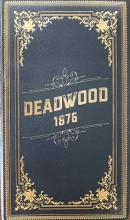 Deadwood 1876 - Kickstarter