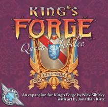 King's Forge: Queen's Jubilee
