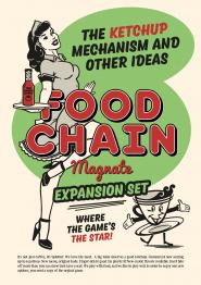 Food Chain Magnate: The Ketchup Mechanism & Other Ideas - obrázek